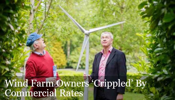 Wind Farm Owners 'Crippled' By Commercial Rates – Valuation Office is to blame